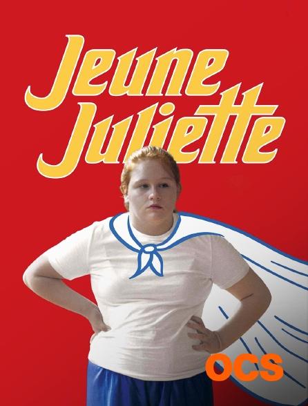 OCS - Jeune Juliette