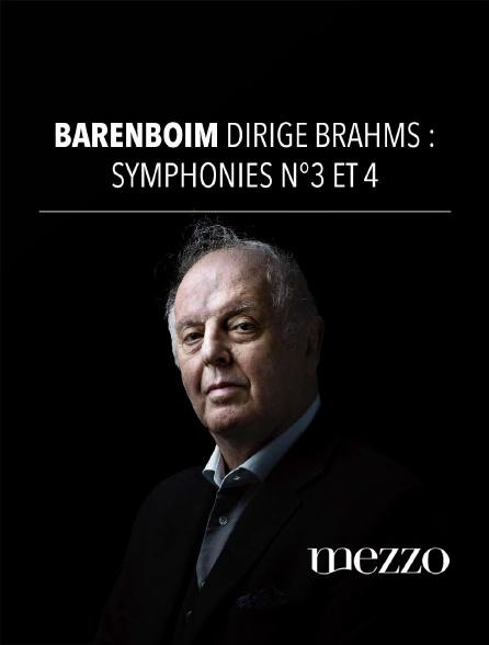 Mezzo - Barenboim dirige Brahms : Symphonies n°3 et 4