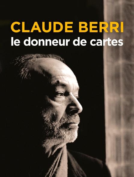 Claude Berri, le donneur de cartes