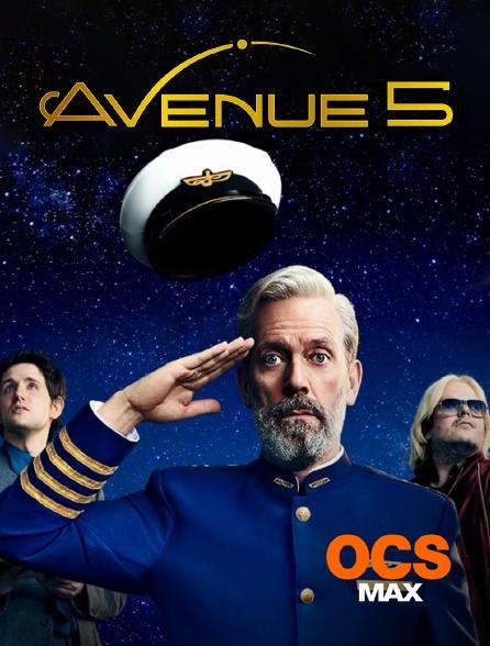 OCS Max - Avenue 5