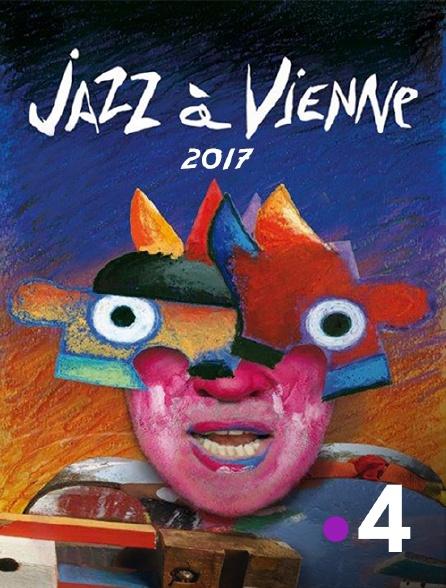 France 4 - Jazz à Vienne 2017