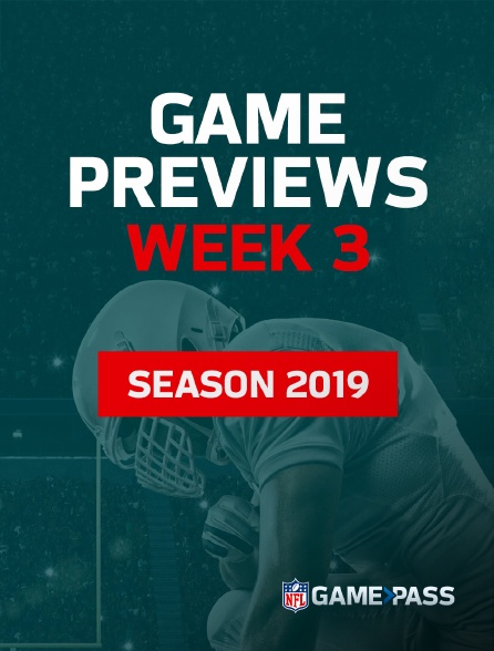 NFL Game Pass - Game Previews Week 3