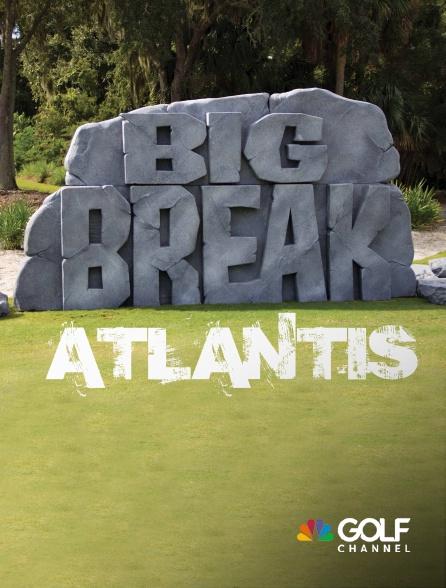 Golf Channel - Big Break Atlantis