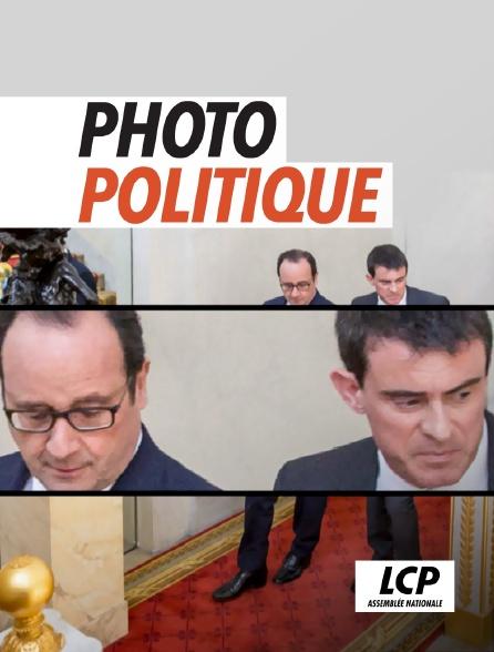 LCP 100% - Photo politique