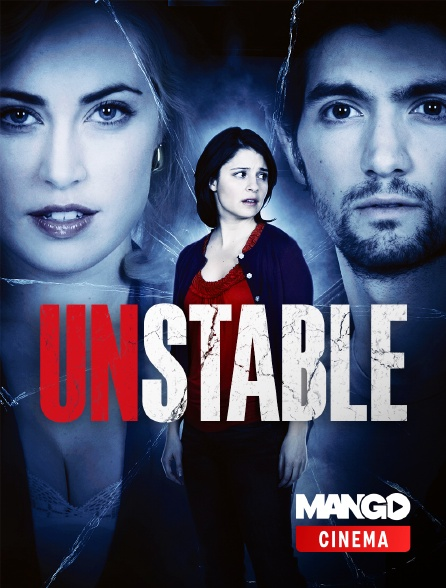 MANGO Cinéma - Unstable