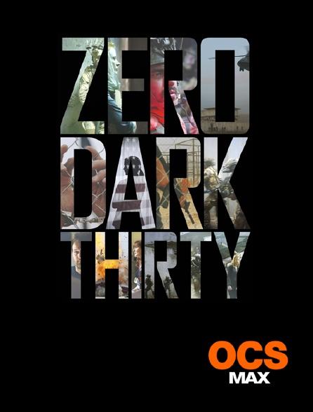 OCS Max - Zero Dark Thirty