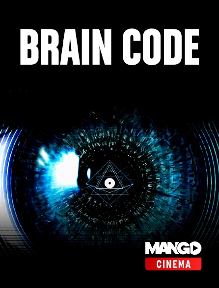 MANGO Cinéma - Brain Code