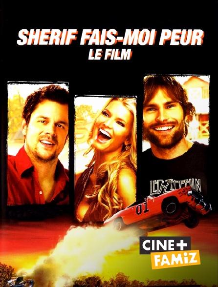Ciné+ Famiz - Shérif fais-moi peur, le film