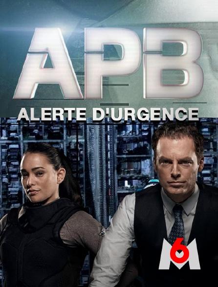 M6 - APB : Alerte d'urgence