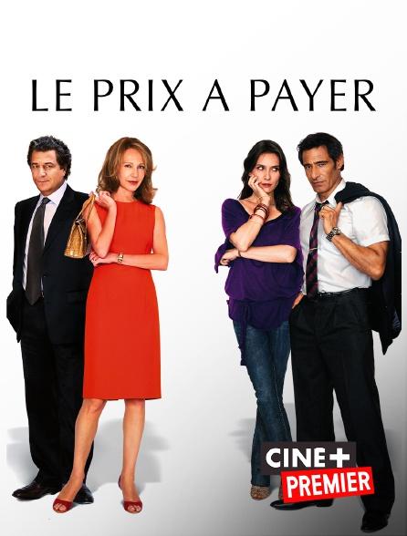Ciné+ Premier - Le prix à payer