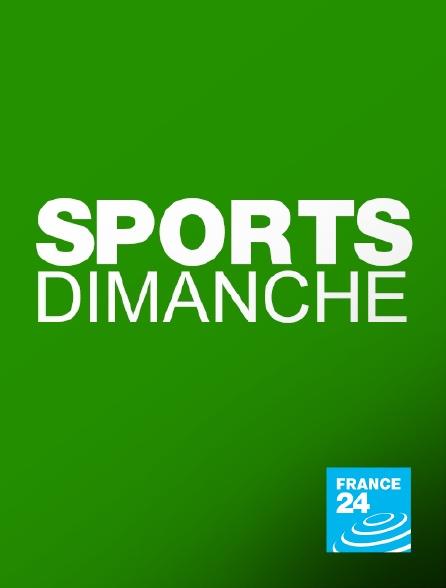 France 24 - Sports dimanche
