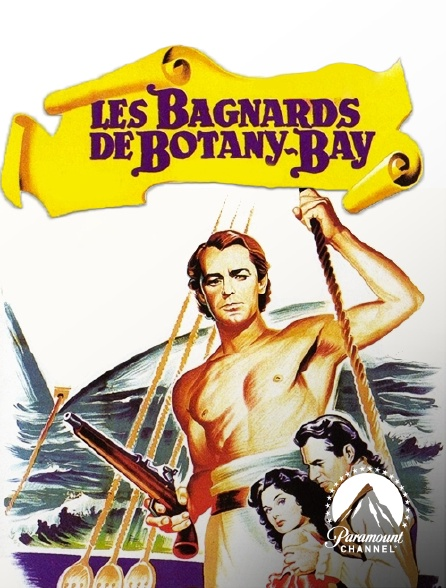 Paramount Channel - Les bagnards de Botany Bay