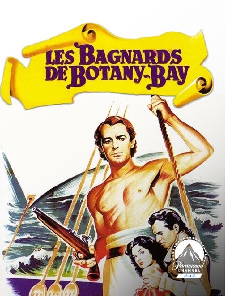 Paramount Channel Décalé - Les bagnards de Botany Bay