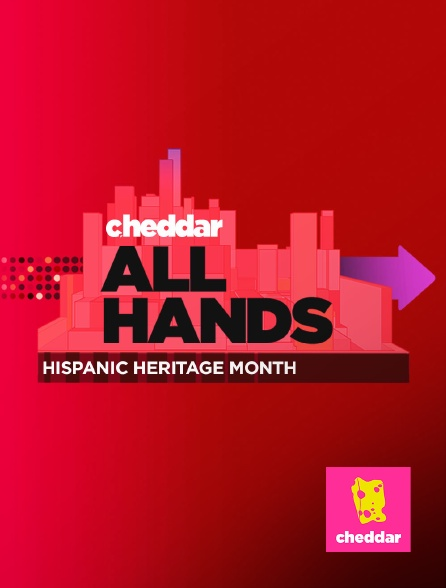 Cheddar - All hands: Hispanic Heritage Month
