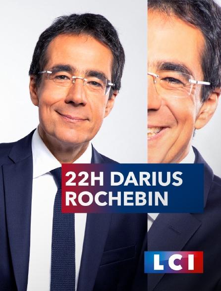 LCI - La Chaîne Info - 22H Darius Rochebin