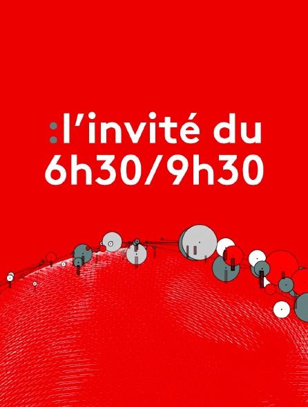 L'Invité du 6h30/9h30