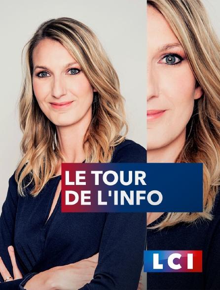 LCI - La Chaîne Info - Le tour de l'info