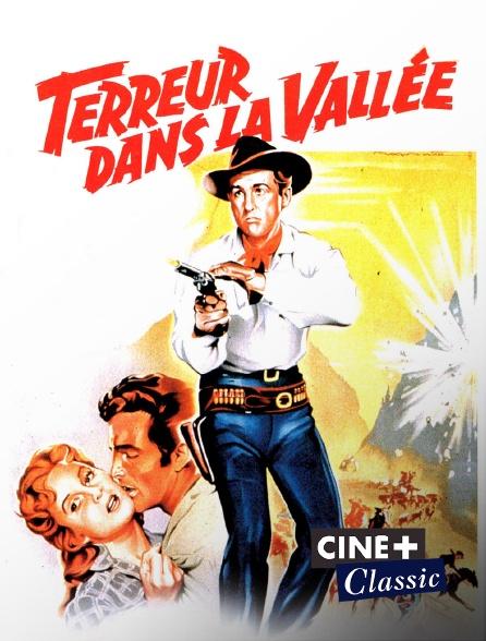 Ciné+ Classic - Terreur dans la vallée