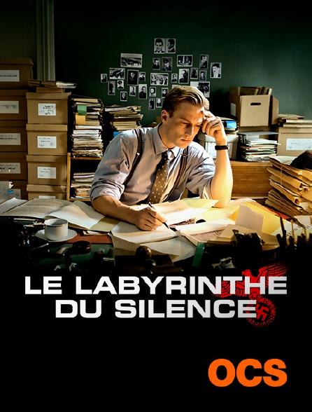 OCS - Le labyrinthe du silence