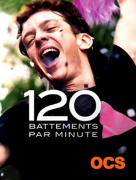 OCS - 120 battements par minute