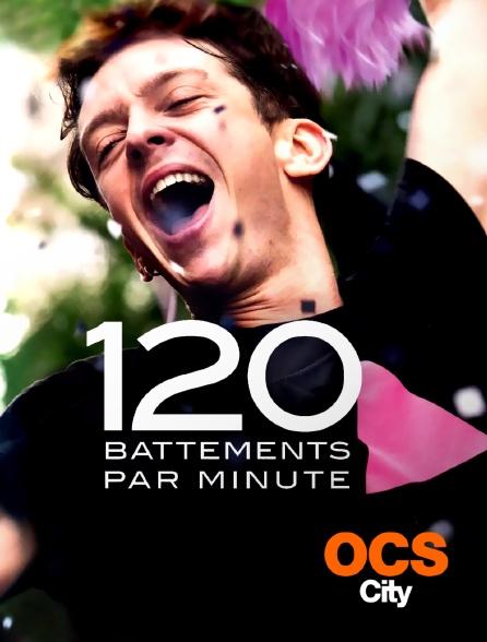 OCS City - 120 battements par minute