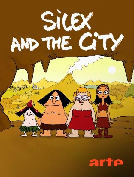 Arte - Silex and the City
