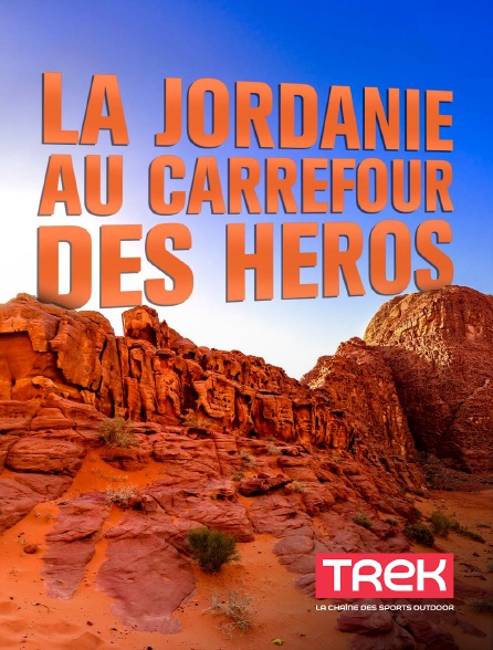 Trek - La Jordanie, au carrefour des héros