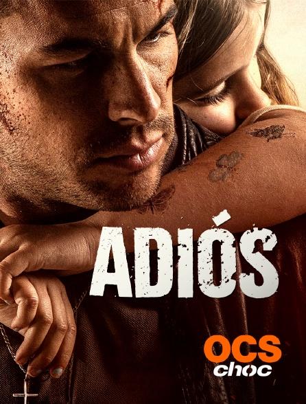 OCS Choc - Adiós