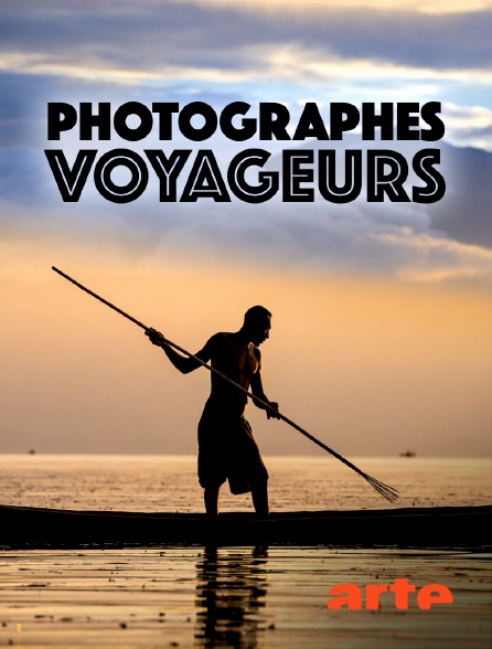 Arte - Photographes voyageurs