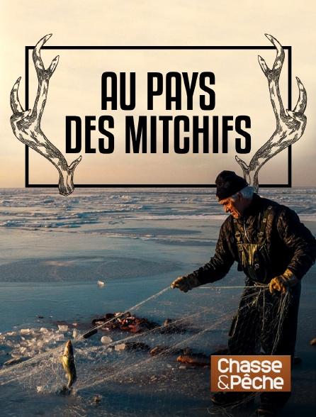 Chasse et pêche - Au pays des Mitchifs