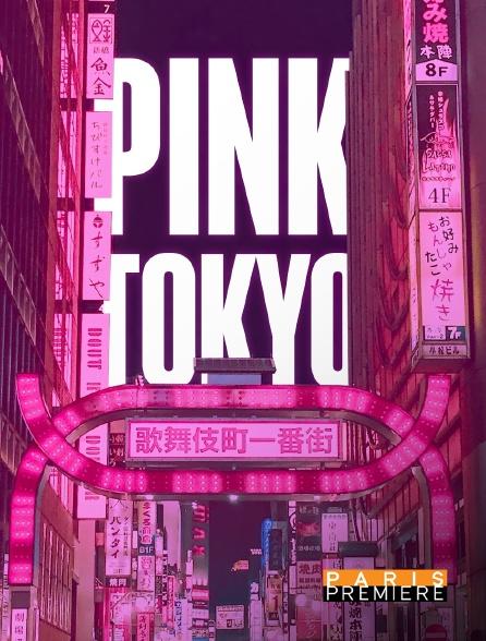 Paris Première - Pink Tokyo