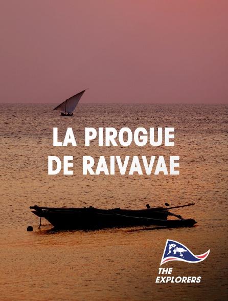 The Explorers - La pirogue de Raivavae