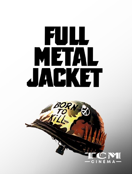 TCM Cinéma - Full Metal Jacket