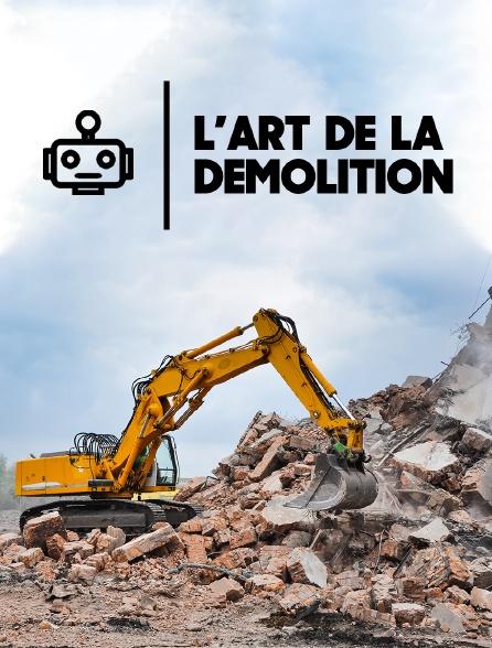 L'art de la démolition