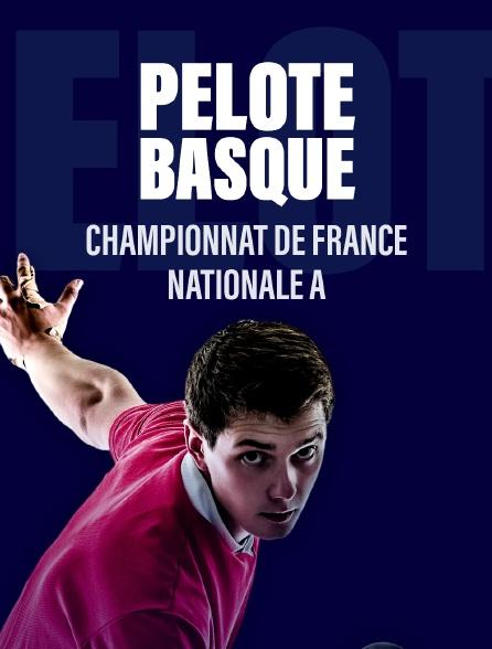 Pelote Basque - Championnat de France Nationale A