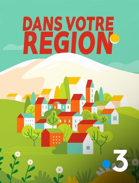 France 3 - Dans votre région