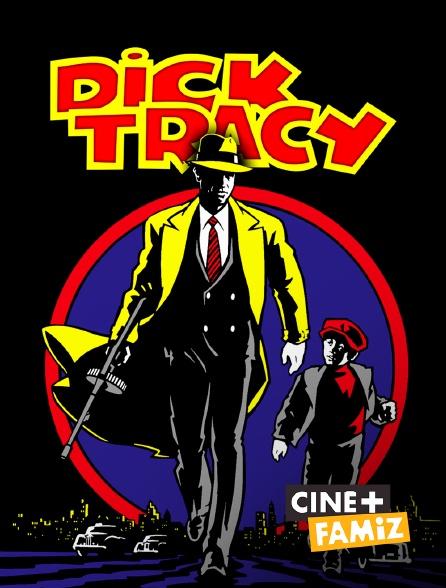 Ciné+ Famiz - Dick Tracy