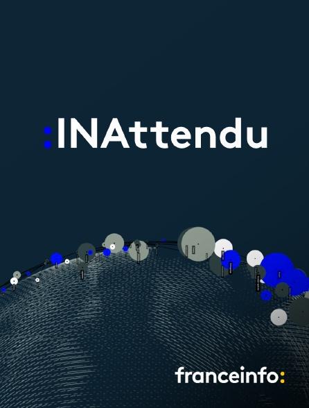 franceinfo: - INAttendu