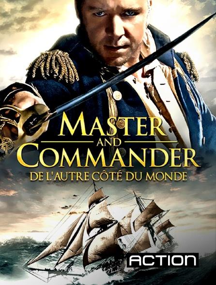 Action - Master and Commander : de l'autre côté du monde