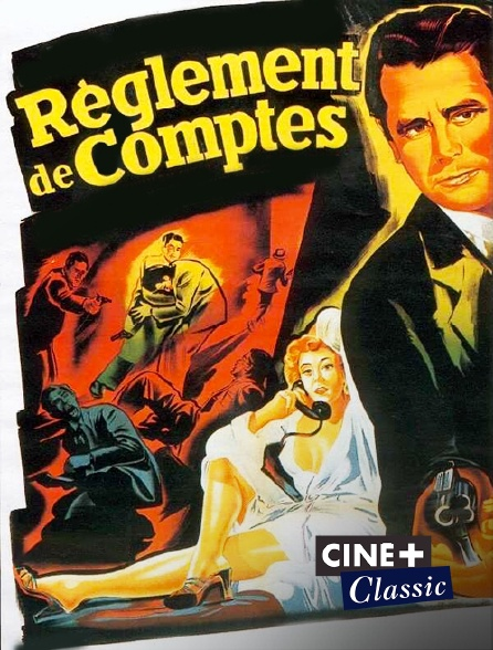 Ciné+ Classic - Règlement de comptes
