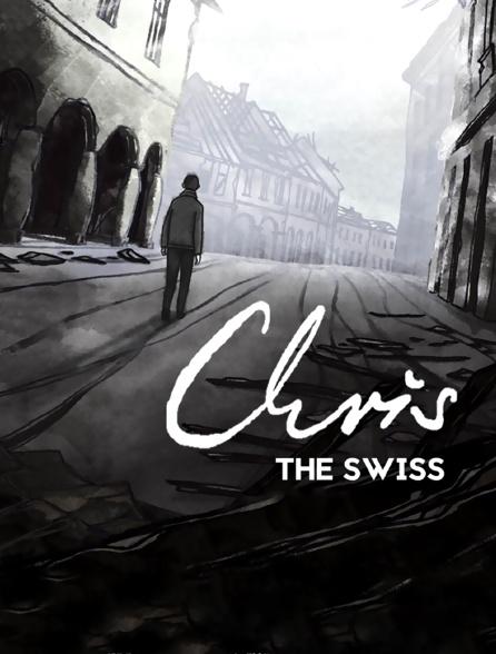 Chris the Swiss