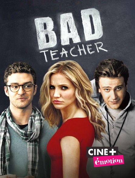 Ciné+ Emotion - Bad teacher