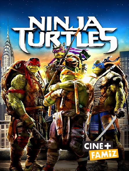 Ciné+ Famiz - Ninja Turtles