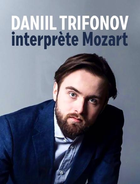 Daniil Trifonov interprète Mozart