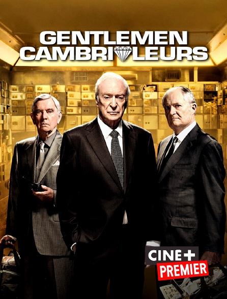 Ciné+ Premier - Gentlemen cambrioleurs