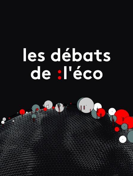 Les débats de l'éco