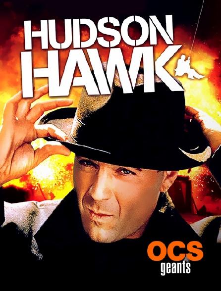 OCS Géants - Hudson Hawk, gentleman et cambrioleur