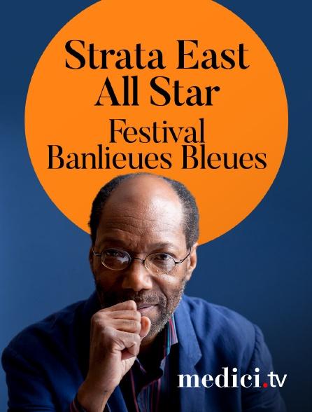 Medici - Strata East All Star en concert au Festival Banlieues Bleues