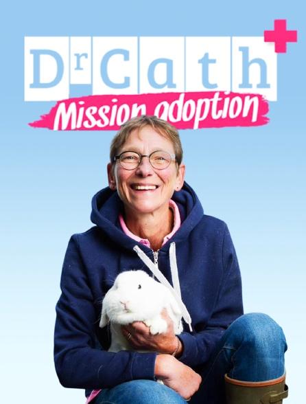 Dr Cath : Mission adoption