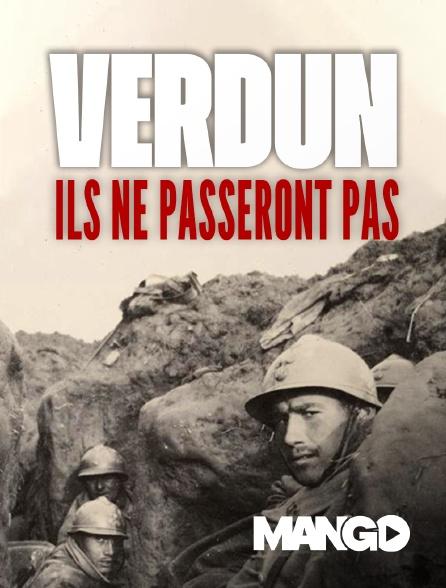 Mango - Verdun, ils ne passeront pas